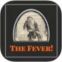 Surviving History: The Fever!