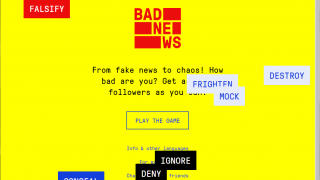 Bad News is a game about social media disinformation.