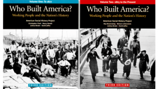 The Who Built America program dives into the foundational history of labor.
