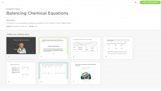 Create assignments from scratch, or edit pre-created assignments that others have shared.