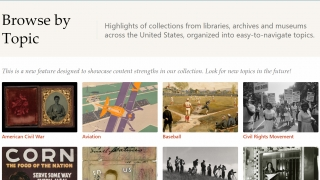 Sift through 33 million (and rising!) digital objects by topic, or use the search bar.
