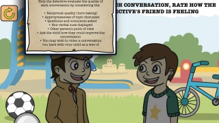 Kids listen to a conversation and determine how the characters feel at the end; discussion prompts help deepen understanding.