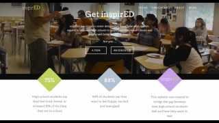 inspirED was designed by teens, educators, and experts to have a positive impact on school climate.