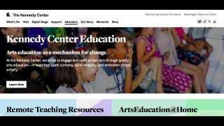Kennedy Center Education is a collection of digital resources that bring the cultural institution's programs into the classroom.