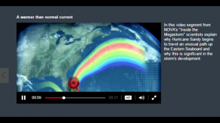 Video clips feature actual footage and data from major events like Hurricane Sandy.