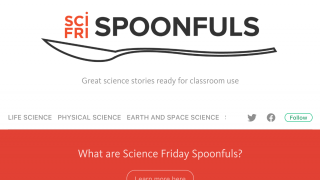 Sci Fri Spoonfuls are small bursts of learning that are classroom-ready.
