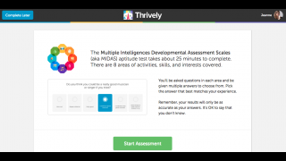 Thrively is a website that starts with a quiz and helps students, parents, and teachers match learning activities to students' strengths.