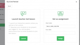 Push assignments out to students (with Pro version) or instantly launch during class.