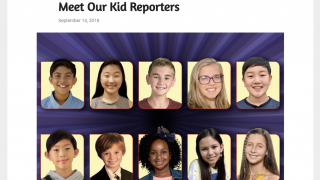 Students can apply to become a Kid Reporter.