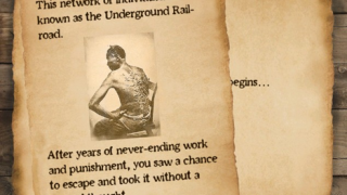 Authentic images from the Underground Railroad era appear throughout the game.