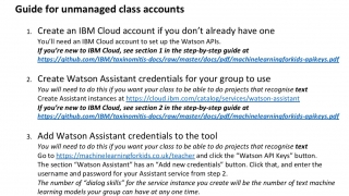 Class accounts can be managed or unmanaged.